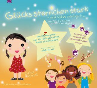Glücks-Sternchen-Stark, Folge 1: »... und alles wird gut!« (Audio CD)